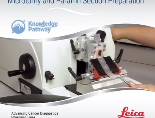 MICROTOMY AND PARAFFIN SECTION PREPARATION
